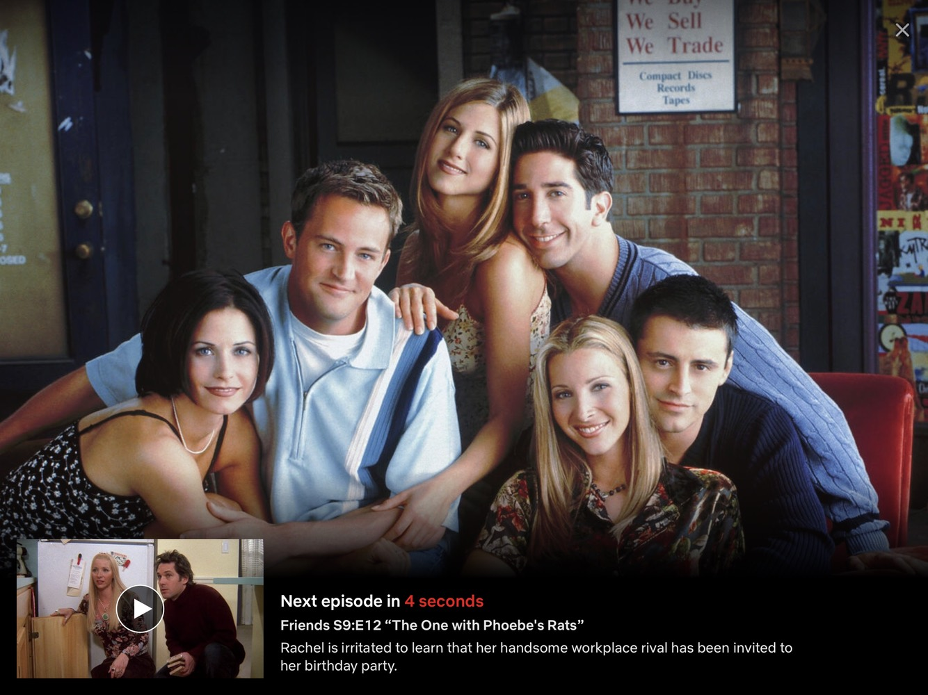 Netflix app shows a group photo of Friends cast, with a thumbnail of the next episode and a countdown to start the next episode with 4 seconds on the clock.